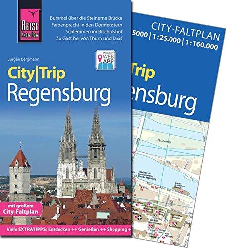 CityTrip Regensburg: Reiseführer mit Faltplan und kostenloser Web-App