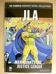 DC Comics Graphic Novel Collection 123: JLA - Man nannte sie...Justice League