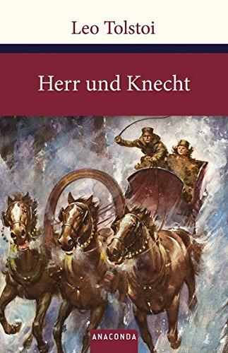 Herr und Knecht (Große Klassiker zum kleinen Preis)