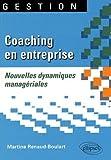 Telecharger Livres Coaching en entreprise nouvelles dynamiques manageriales (PDF,EPUB,MOBI) gratuits en Francaise