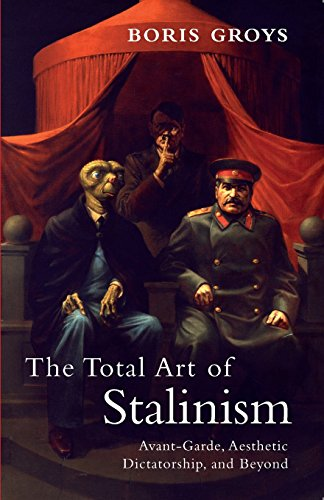 The Total Art of Stalinism