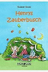 Henrys Zauberbusch Relié