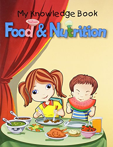 Food & Nutrition: My Knowledge Book