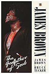 James Brown: Godfather of Soul
