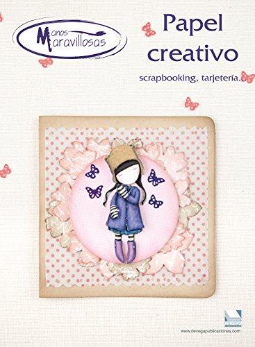 Papel creativo 1 manos maravillosas: Scrapbooking y tarjetería. Manos Maravillosas
