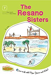 The Resano Sisters! (Come Surf with Pipa, Jaime and Kika! Book 7)