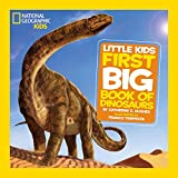 #6: National Geographic Little Kids First Big Book of Dinosaurs (National Geographic Little Kids First Big Books)