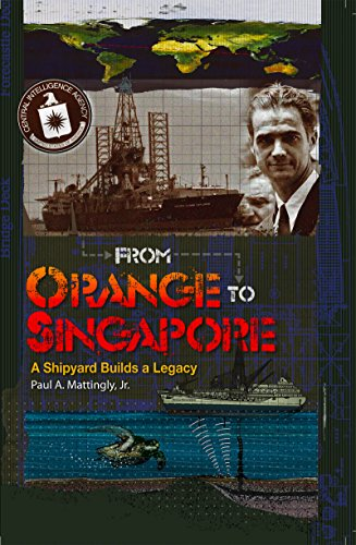 From Orange To Singapore: A Shipyard Builds a Legacy