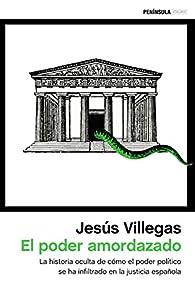 El poder amordazado par Jesús Villegas