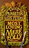 Most loving mere folly by Edith PARGETER (1993-08-01) - Edith PARGETER