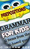 #7: Grammar for Kids Prepositions