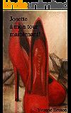 Josette à mon tour maintenant! (La Vie Celibataire t. 4) (French Edition)