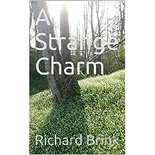 A Strange Charm
