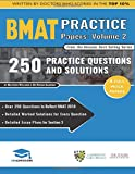 BMAT Practice Papers Volume 2: 4 Full Mock Papers, 250 Questions in the style of the BMAT, Detailed Worked Solutions for Every Question, Detailed ... (The Ultimate BMAT Practice Papers Guide)