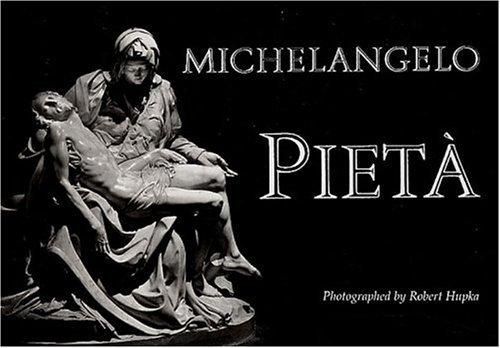 Michelangelo: Pieta by Robert. Hupka (2003-01-02)