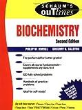 Schaum's Outline of Biochemistry (Schaum's Outline Series)