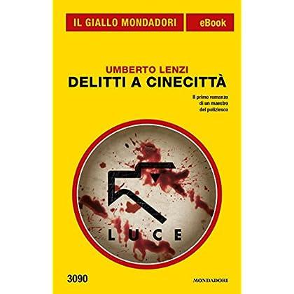 Delitti A Cinecittà (Il Giallo Mondadori)