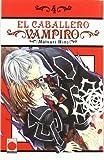 El Caballero Vampiro 4 (Manga - Caballero Vampiro)