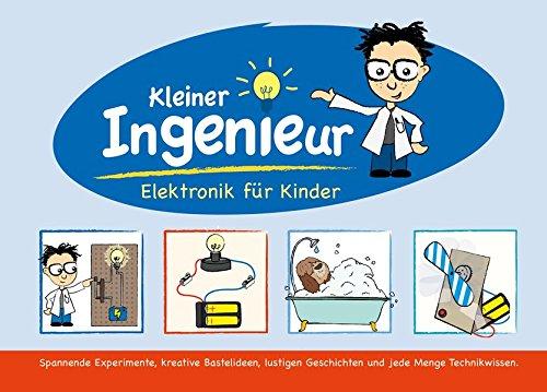 Kleiner Ingenieur: Elektronik für Kinder. Lernpaket mit allen elektronischen Bauteilen, die für die Experimente benötigt werden. (Elektronik Kinder)