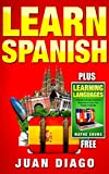 Learn Spanish: 2 Books in 1! A Guide for Beginners to Learn Conversational Spanish Fast & Easy & A Simple and Easy Guide for Beginners to Learn Any Foreign ... Language, Foreign Language, Learn Spanish)