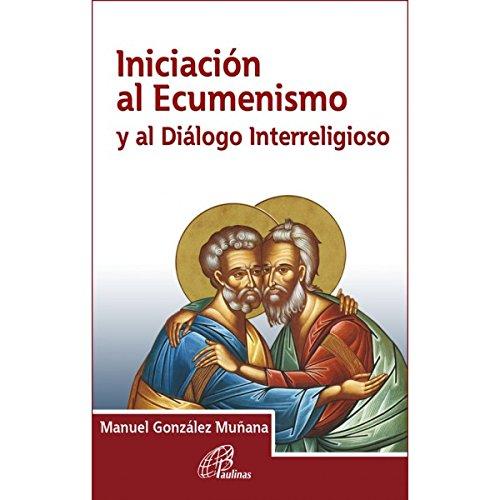 Iniciación al Ecumenismo y al Diálogo Interreligioso (Armonía)
