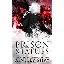 Prison of Statues: Volume 1 (The Statues Trilogy)