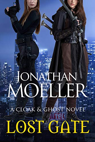 Cloak & Ghost: Lost Gate (English Edition) por Jonathan Moeller