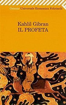 Il profeta (Universale economica. Oriente) di [Gibran, Kahlil]
