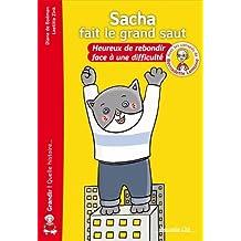 Sacha fait le grand saut : Heureux de rebondir face à une difficulté