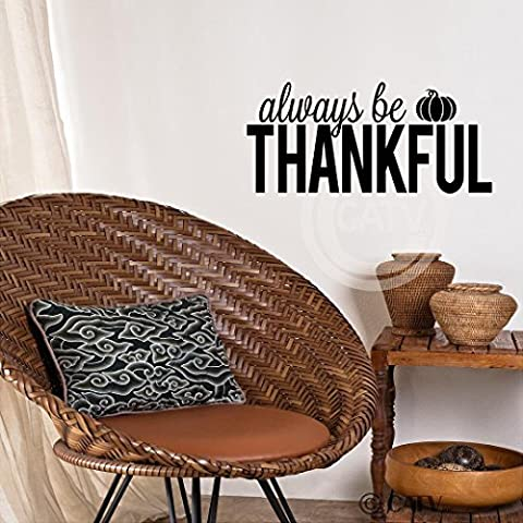 Always Be Thankful with Pumpkin wall saying vinyl lettering home art decal quote sticker