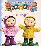 La ropa/ Clothes (Mini Diccionario De Los Bebes/ Mini Baby Dictionary)