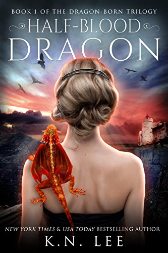 Half-Blood Dragon: Book One of the Dragon Born Saga (English Edition)