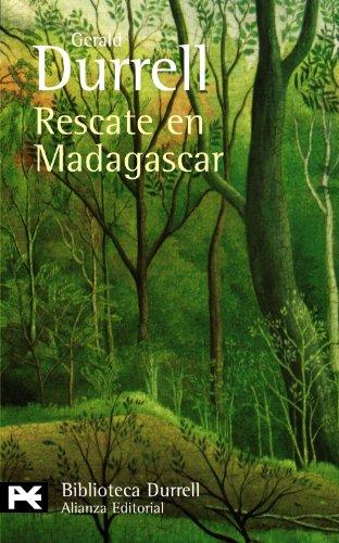Rescate en Madagascar (El Libro De Bolsillo - Bibliotecas De Autor - Biblioteca Durrell) por Gerald Durrell