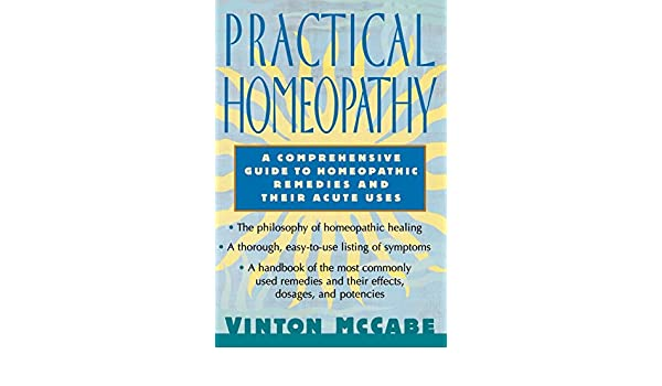 buy practical homeopathy a comprehensive guide to homeopathic rh amazon in beginners guide to herbal remedies beginners guide to herbal remedies