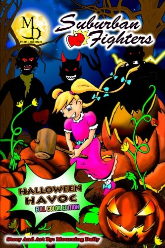 (Suburban Fighters: Halloween Havoc - Full Color Edition)