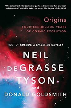 Origins: Fourteen Billion Years of Cosmic Evolution par [Tyson, Neil deGrasse, Donald Goldsmith]