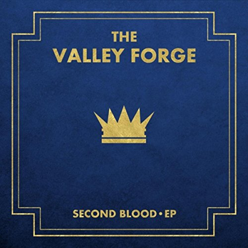 Second Blood EP Valley Forge Music
