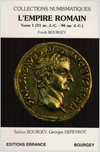 L'Empire romain. Tome 1 (31 av JC - 96 ap JC). Fonds Bourgey
