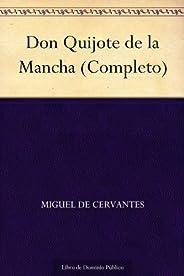 Don Quijote de la Mancha (Completo)