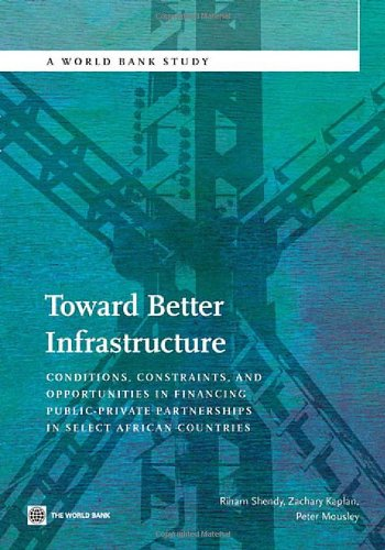 toward-better-infrastructure-conditions-constraints-and-opportunities-in-financing-public-private-pa