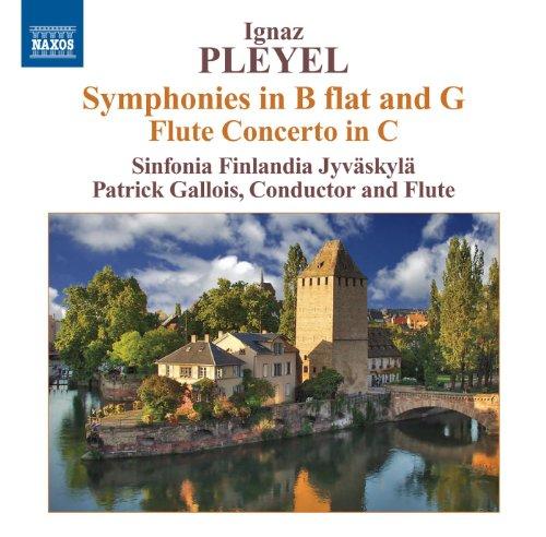 Pleyel: Symphonies in B-Flat Major and in G major - Flute Concerto