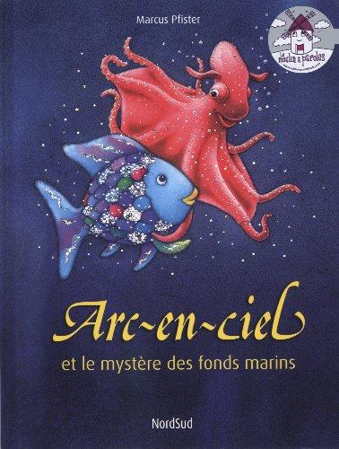 """<a href=""""/node/4599"""">Arc-en-Ciel et le mystère des fonds marins</a>"""