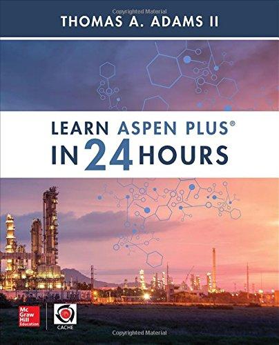 Preisvergleich Produktbild Learn Aspen Plus in 24 Hours