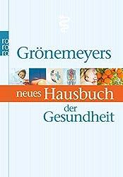 Grönemeyers neues Hausbuch der Gesundheit