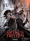 Arthus Trivium - Tome 4 - Armée invisible (L')