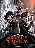 Arthus Trivium - Tome 4 - Armée invisible (L') de Raule