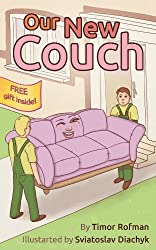Children's Book: Our New Couch (Bed Time Story, Imaginative and Fun, Ages 3-7)