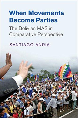 When Movements Become Parties: The Bolivian MAS in Comparative Perspective (Cambridge Studies in Comparative Politics) (English Edition) por Santiago Anria