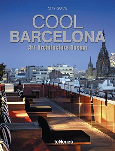 Cool Barcelona - Art, Architecture, Design (Aad City Guides)