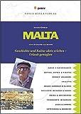 Malta: Geschichte und Kultur aktiv erleben - Urlaub genießen - Richard Haimann